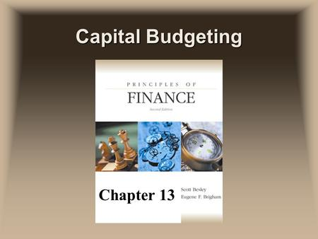 Capital Budgeting Chapter 13. Capital Budgeting uThe process of planning investments in assets whose cash flows are expected to extend beyond one year.
