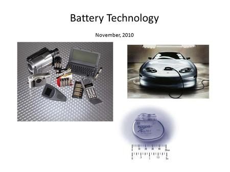 Battery Technology November, 2010. 1. range: function of energy density of the battery. Compare 12,000 (theo.) / 2600 Wh/kg with the lead-acid.