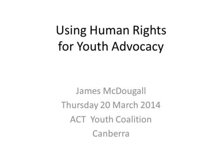 Using Human Rights for Youth Advocacy