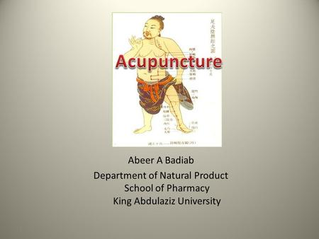 Abeer A Badiab Department of Natural Product School of Pharmacy King Abdulaziz University 1.