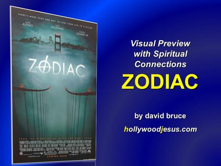 Visual Preview with Spiritual Connections ZODIAC by david bruce hollywoodjesus.com.