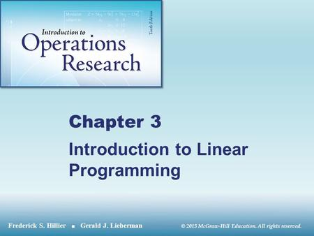 © 2015 McGraw-Hill Education. All rights reserved. Chapter 3 Introduction to Linear Programming.
