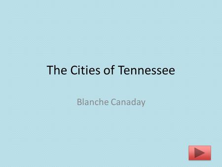 The Cities of Tennessee