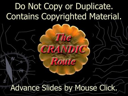 Do Not Copy or Duplicate. Contains Copyrighted Material. Advance Slides by Mouse Click.