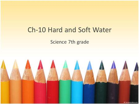 Ch-10 Hard and Soft Water Science 7th grade.