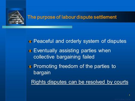 examine the nature of industrial conflict and the resolution of collective disputes Principles for labour relations policy  promoting the peaceful resolution of collective  government has a strong interest in minimizing industrial conflict.