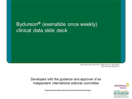 Bydureon® (exenatide once weekly) clinical data slide deck