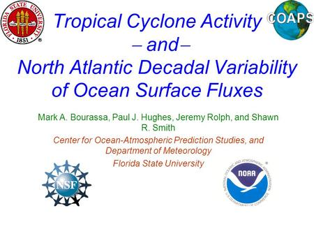 OCO Review 2006 Tropical Cyclone Activity  and  North Atlantic Decadal Variability of Ocean Surface Fluxes Mark.