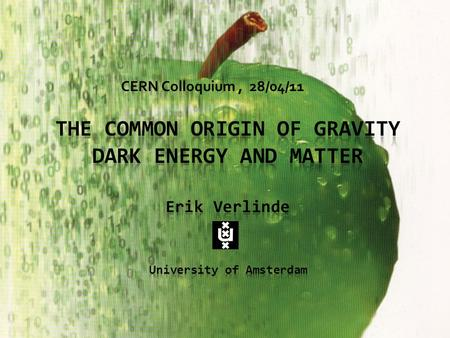 CERN Colloquium, 28/04/11. Matter and Forces Current Paradigm FUNDAMENTAL FORCES: carried by elementary particles.