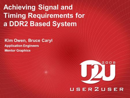 Achieving Signal and Timing Requirements for a DDR2 Based System