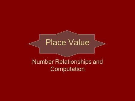 Number Relationships and Computation