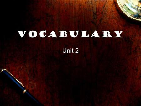 Vocabulary Unit 2. adroit You can do it! amicable The couple remained amicable after their breakup, allowing their friend group to remain intact.