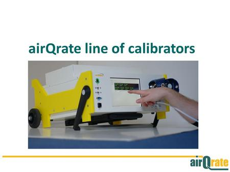 airQrate line of calibrators