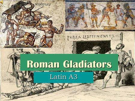 Roman Gladiators Latin A3. Contents  Gladiator Facts  Types of Gladiator Games  Gladiator types  A day at the games  History of gladiators  The.