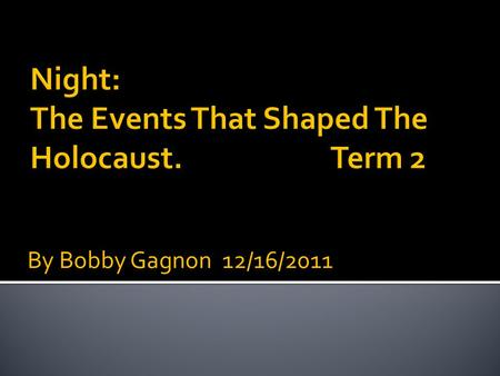 "By Bobby Gagnon 12/16/2011.  ""I realized that most people were not aware of any other Holocaust victims except Jews.""  Of the 11 million people killed."