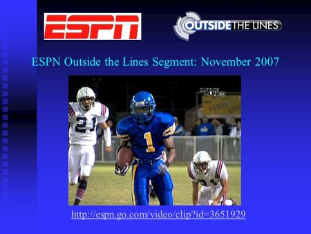 ESPN Outside the Lines Segment: November 2007