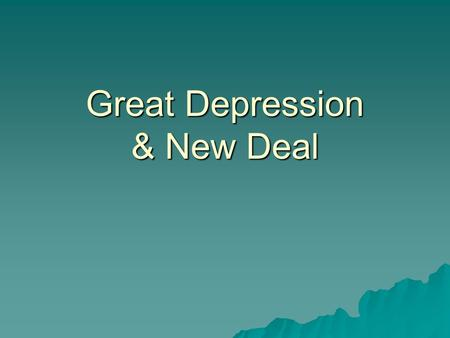 Great Depression & New Deal. Transformation   The continued growth and consolidation of large corporations transformed American society and the nation's.