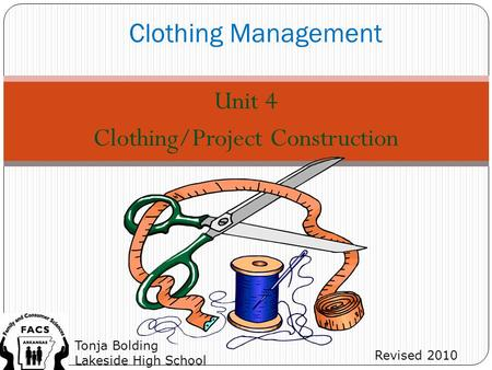 Unit 4 Clothing/Project Construction