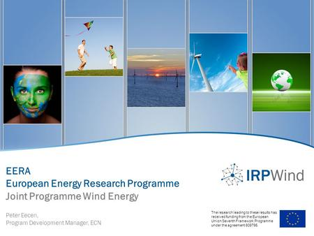 IRPWIND review meeting WP2 Integrating activiedswswies The research leading to these results has received funding from the European Union Seventh Framework.
