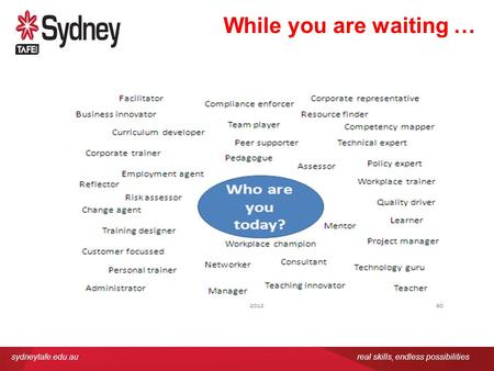 Sydneytafe.edu.aureal skills, endless possibilities While you are waiting …