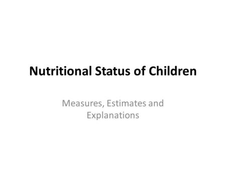 Nutritional Status of Children