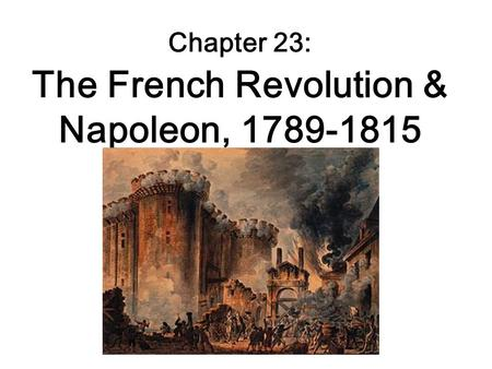 french revolution napoleon bonaparte essay The french revolution from the years 1789-1799 and napoleonic era from 1799-1815 was a time period of radical social and political reform despite obvious, physical damages and high death tolls, this period in history has major historical forces that exert immense influence on the not only the lives during that period, but also modern western society.