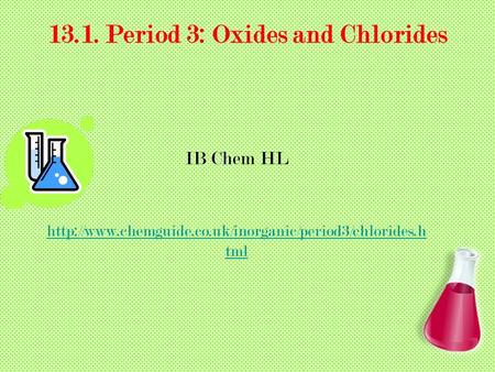 13.1. Period 3: Oxides and Chlorides