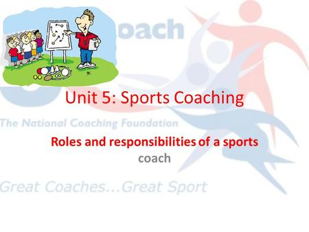 Roles and responsibilities of a sports coach