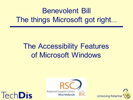 Unlocking Potential The Accessibility Features of Microsoft Windows Benevolent Bill The things Microsoft got right …