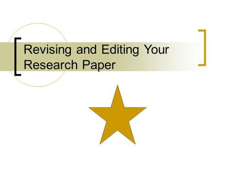 revising a paper Online writing lab revision do not revise the essay immediately after the writing is finished read the paper one sentence at a time.