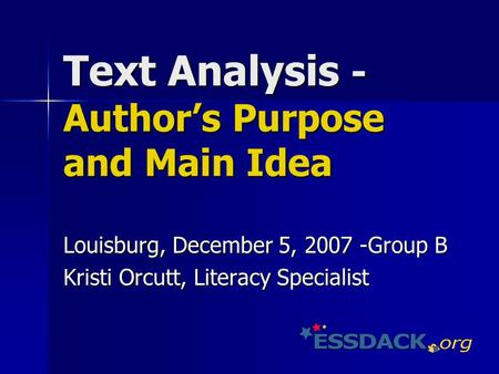 Text Analysis - Author's Purpose and Main Idea