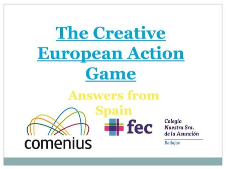The Creative European Action Game Answers from Spain.