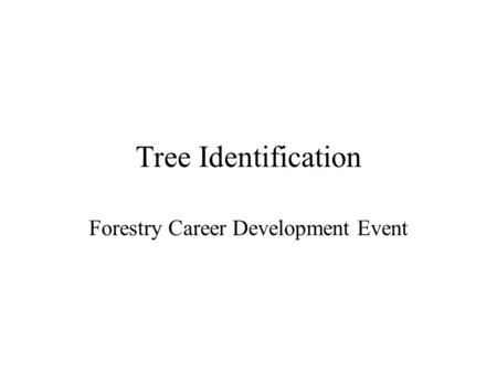 Forestry Career Development Event
