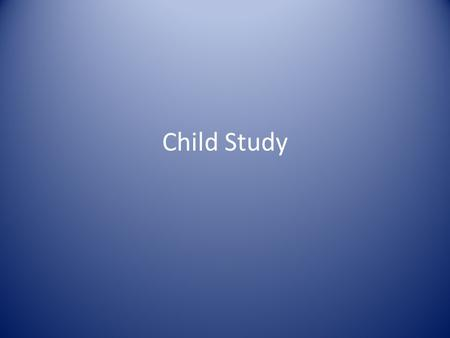 Child Study. What is Child Study? The CSC is a school-based team, convened for the purpose of reviewing any problems (academic/developmental, behavioral,