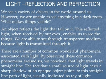 LIGHT –REFLECTION AND REFRECTION