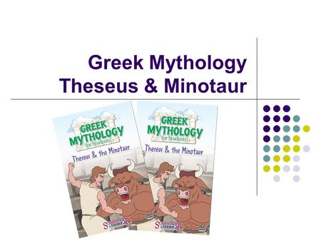 Greek Mythology Theseus & Minotaur