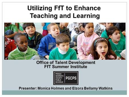 Utilizing FfT to Enhance Teaching and Learning