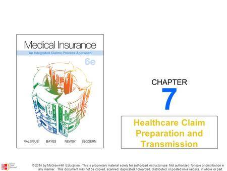 CHAPTER © 2014 by McGraw-Hill Education. This is proprietary material solely for authorized instructor use. Not authorized for sale or distribution in.