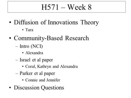 H571 – Week 8 Diffusion of Innovations Theory Community-Based Research