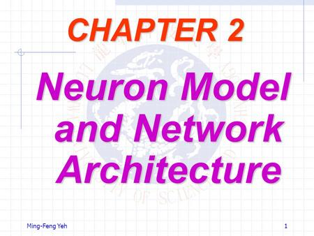 Neuron Model and Network Architecture