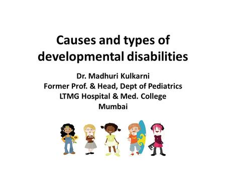 Causes and types of developmental disabilities