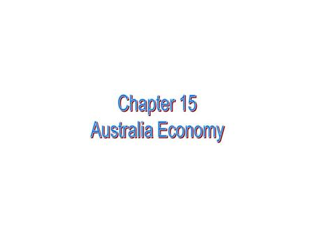 The overview of the Australian economy Australian economy consists of three industries : Primary industry ( agricultural and pastoral industries),secondary.