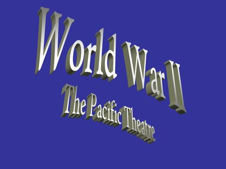 Outline of Events in WWII I.December, 1941 a. Japanese attack Pearl Harbor.