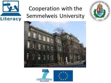 Cooperation with the Semmelweis University. Semmelweis University  The university is a leading institution.