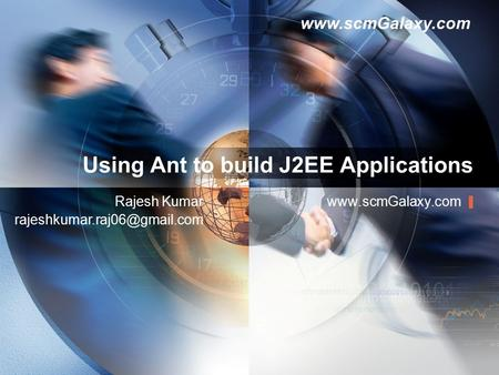 Using Ant to build J2EE Applications  Kumar