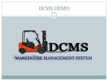 DCMS DEMO 1. Agenda 2 Inbound Processes Outbound Processes Security Manager Questions & Answers.
