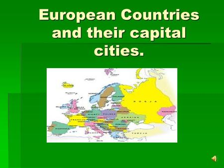 European Countries and their capital cities. Zagreb is the capital city of Croatia.