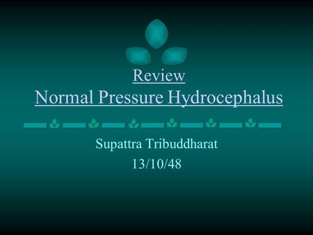 Review Normal Pressure Hydrocephalus