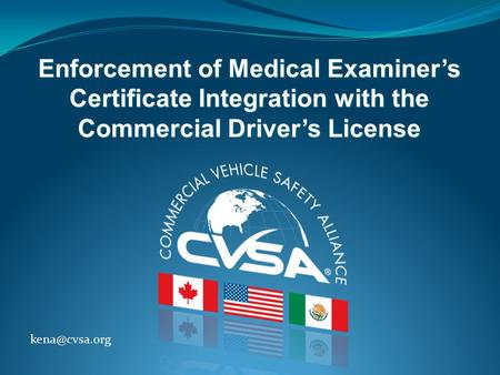 Enforcement of Medical Examiner's Certificate Integration with the Commercial Driver's License