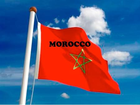 MOROCCO. Morocco's Suroundings MOROCCO what surrounded by morocco is Spain, Fez Meknes, Portugal, Casablanca, Rabat, Sahara desert.